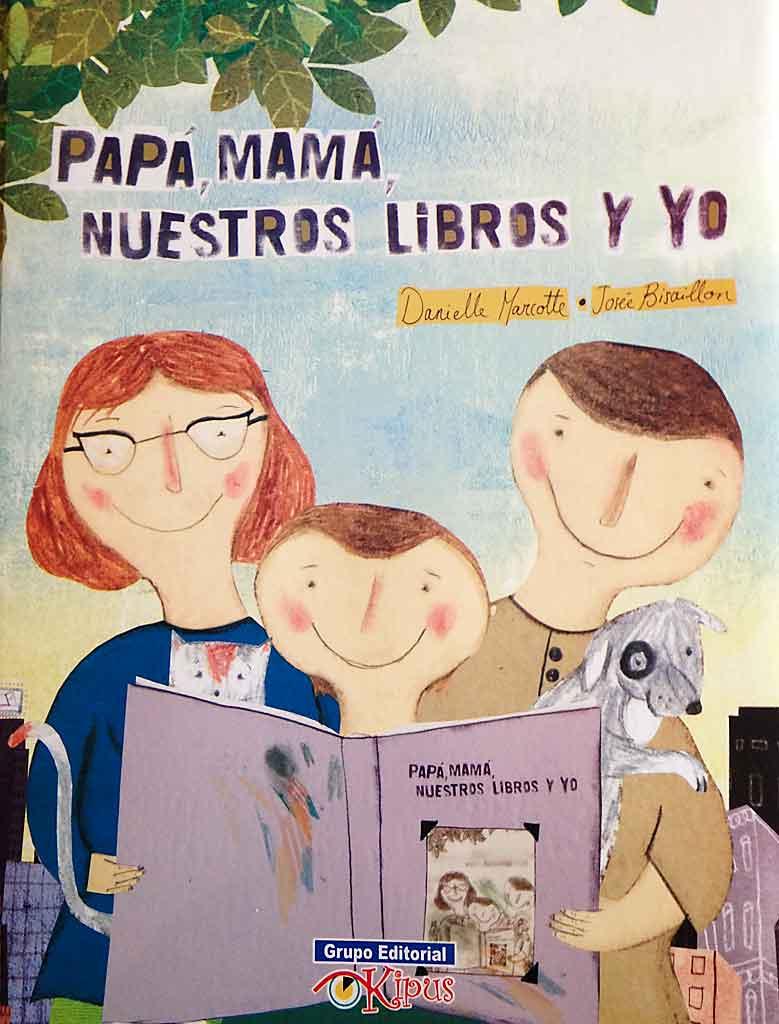 Papa,mama, nuestros libros y yo