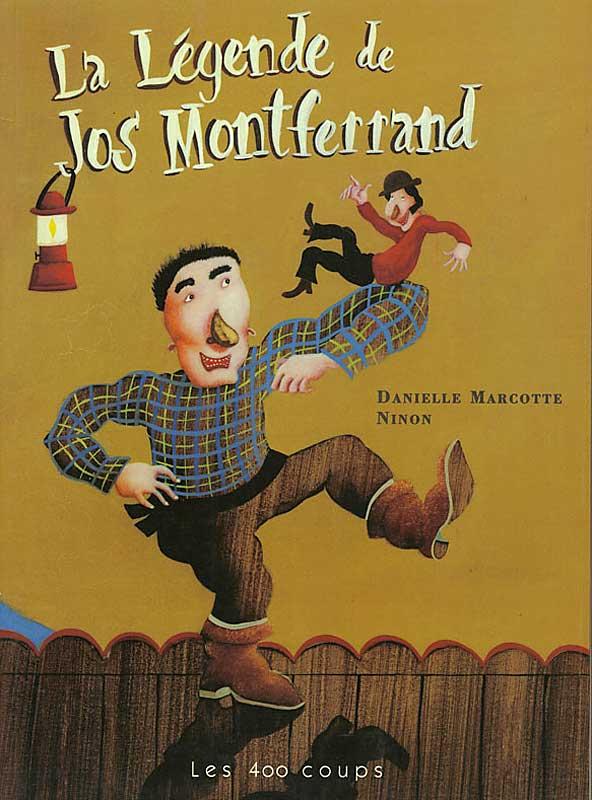 La légende de Jos Montferrand